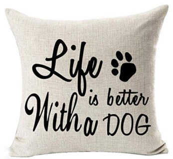 LIFE IS BETTER WITH A DOG Fabric Throw Pillow